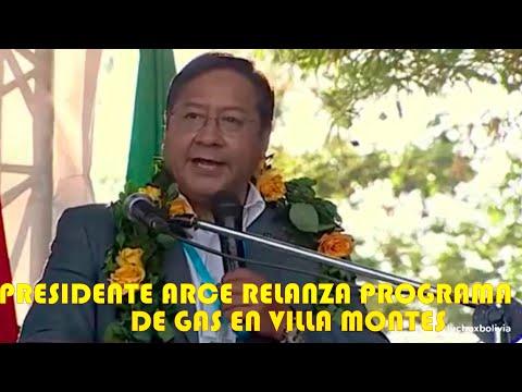 PRESIDENTE ARCE REINICIA REDES DE GAS EN VILLAMONTES EN TARIJA ..