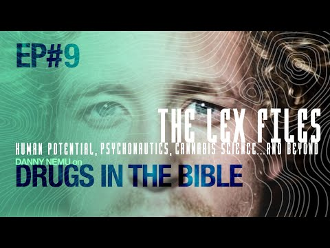 Reverend Danny Nemu – Drugs in the Bible | The Lex Files | Ep. 9