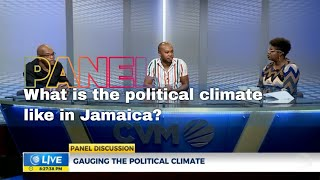 What Is The Political Climate Like In Jamaica | Panel Discussion | CVMTV