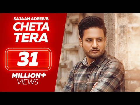 Cheta Tera-SAJJAN ADEEB Full HD Video Song With Lyrics