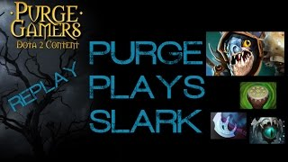 Dota 2 Purge plays Slark