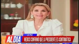 Coronavirus: Médico confirmó que Presidenta Jeanine Añez es asintomática