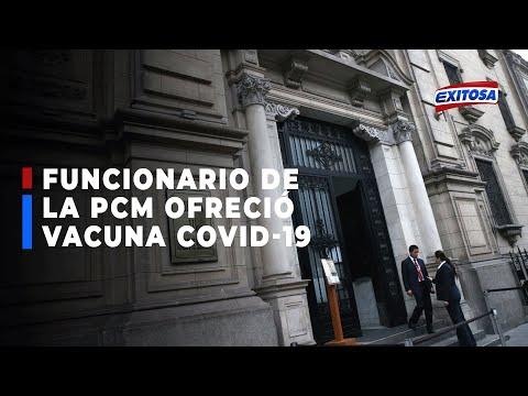 """Espinoza no denunció a presunto funcionario de PCM que ofreció vacuna """"porque creyó que fue broma"""""""