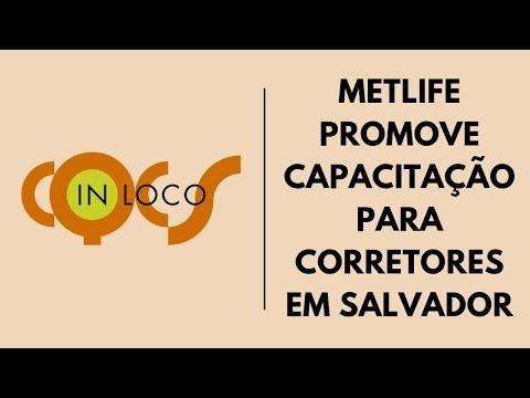Imagem post: MetLife promove capacitação para Corretores em Salvador