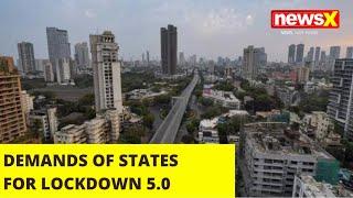 DEMANDS OF STATES FOR LOCKDOWN 5.0 |NewsX - NEWSXLIVE
