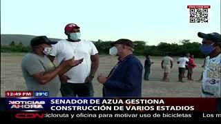 Senador de Azua gestiona construcción de varios estadios