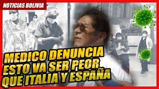 ????MEDICO DENUNCIA FALTA DE MEDIOS POR SEPTIMO DÍA PARA AFRONTAR LA CRISIS SANITARIA EN BOLIVIA ????