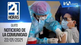 Noticias Ecuador: Noticiero 24 Horas, 22/01/2021 (De la Comunidad Primera Emisión)