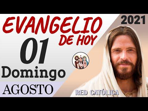 Evangelio de Hoy Domingo 01 de Agosto de 2021 | REFLEXIÓN | Red Catolica