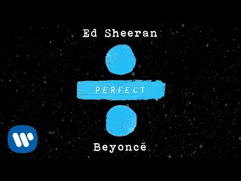 connectYoutube - Ed Sheeran - Perfect Duet (with Beyoncé) [Official Audio]