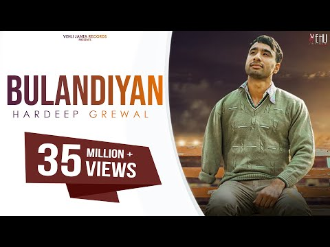 Bulandiyan-Hardeep Grewal Full HD Video Song