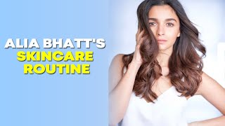 Alia Bhatt gives glimpse of her skincare routine - BOLLYWOODCOUNTRY