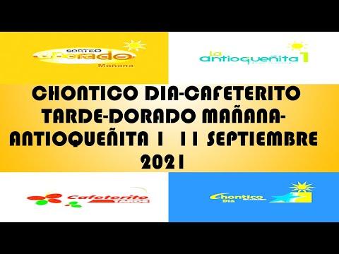 Resultados del CHANCES DIA de sabado 11 septiembre 2021 CHONTICO DIA CAFETERITO TARDE DORADO MAÑANA