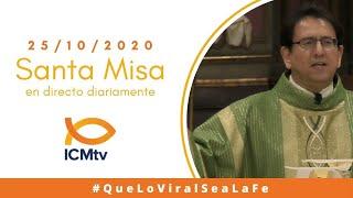 Santa Misa - Domingo 25 de Octubre 2020