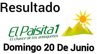 Resultado EL PAISITA 1 Del Domingo 20 De Junio