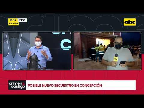Posible nuevo secuestro en Concepción