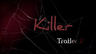 KILLER Telugu short film trailer 2 || Flyingbirdscreations - YOUTUBE