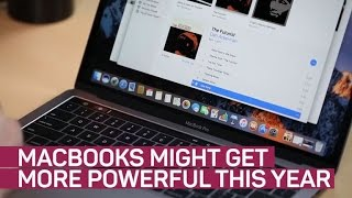 MacBooks may grow more powerful this year