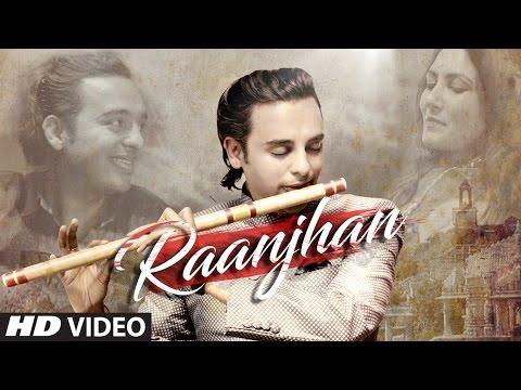 Raanjhan Lyrics - Siddharth Mohan