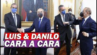Luis Abinader y Danilo Medina CARA A CARA entérate de lo que hablaron!!!