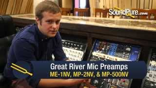 Great River Electronics Mic Preamps: MP-1NV, MP-2NV, MP-500NV - Quick n' Dirty