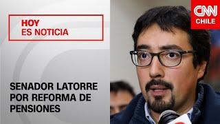 """""""Hoy día lo votaría en contra"""": Senador Latorre y la crítica al proyecto de reforma de pensiones"""