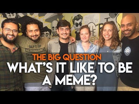 SnG: What's It Like To Be A Meme? feat. Abhinav Kumar aka Trivago Guy   Big Question S2 Ep15