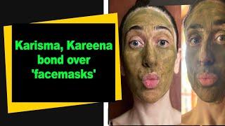 Karisma, Kareena bond over 'facemasks' - BOLLYWOODCOUNTRY
