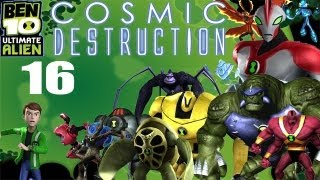 Let's Play Ben 10 Ultimate Alien: Cosmic Destruction #16 - The Bigger They Are...