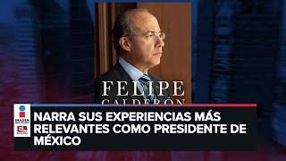 Felipe Calderón presenta su libro 'Decisiones Difíciles'