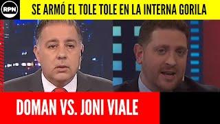 INESPERADO: Doman se plantó y le llenó la cara de dedos a Joni Viale por alcahuete soberbio