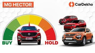 MG Hector: Should You Wait Or Buy Tata Harrier, Mahindra XUV500, Jeep Compass Instead? | #BuyOrHold