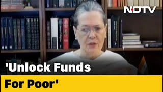 """Unlock Coffers"" For Poor: Sonia Gandhi's Video Message For Government - NDTV"