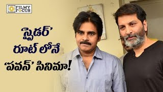 Pawan Kalyan 25th Movie Makers Following Mahesh Babu's Spyder Movie