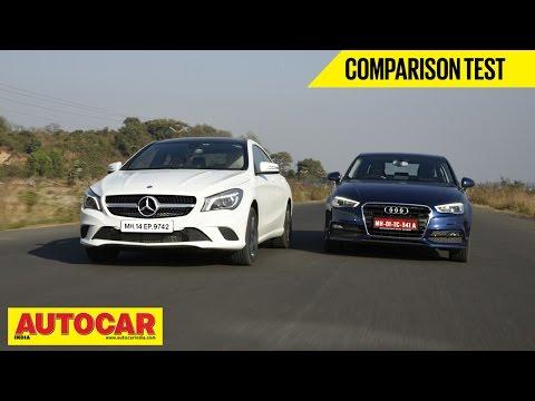 Mercedes Benz CLA-Class vs Audi A3   Comparison Test   Autocar India - Audi Videos