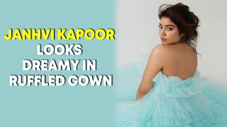 Janhvi Kapoor looks dreamy in ruffled gown, sister Khushi Kapoor reacts - BOLLYWOODCOUNTRY