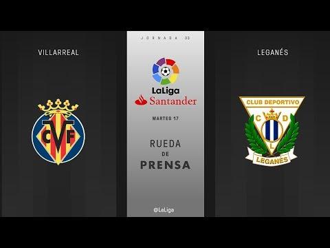 Rueda de presa Villarreal vs Leganés
