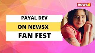 Singer Payal Dev on NewsX Fan Fest | NewsX - NEWSXLIVE