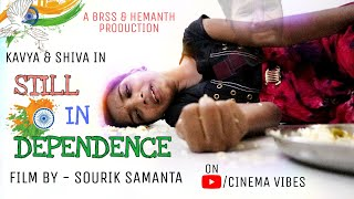 STILL IN DEPENDENT short film || INDEPENDENCE DAY SHORT FILM || INDIA | Telugu short film | SOURIK | - YOUTUBE