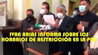 ALCALDE IVAN ARIAS DIO CONOSER LOS HORARIOS DE R3STRICCIONES DEL COMITÉ DE OPERACIONES DE LA PAZ..