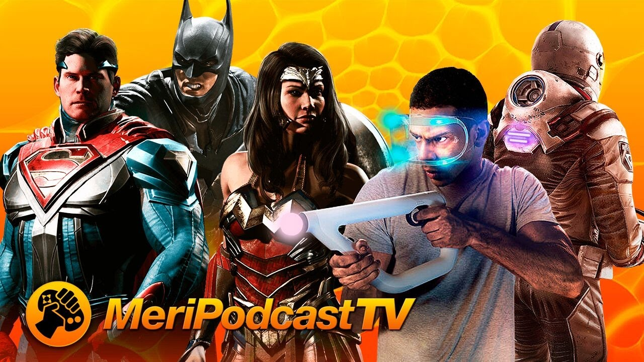 MeriPodcast TV 10x32: Injustice 2 y Farpoint