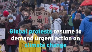 Global protests resume to demand urgent action on climate change