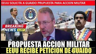 EEUU recibe propuesta MILITAR de Guaido para acabar con Maduro