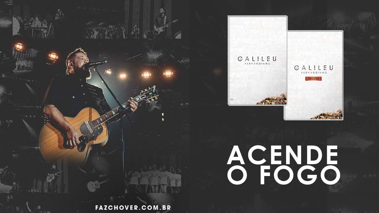 Acende O Fogo – Fernandinho