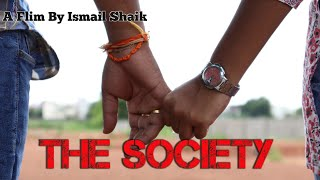 THE SOCIETY TELUGU SHORT FILM|| Raksha Bhandan || Directed By Ismail Shaik - YOUTUBE