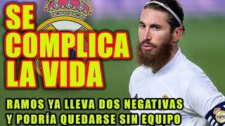 SE COMPLICA LA VIDA   Ramos ya lleva dos negativas y podría quedarse sin equipo