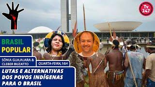 Brasil Popular - Lutas e alternativas dos povos indígenas para o Brasil