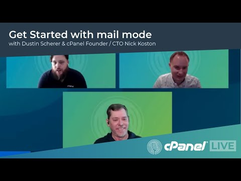 cPanel LIVE! | Get Started with mail node featuring Nick Koston, Dustin Scherer