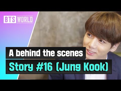 [BTS WORLD] A behind the scenes story #16 (Jung Kook)