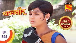 Baal Veer - बालवीर - Chhal Pari's Evil Intention - Ep 325 - Full Episode - SABTV